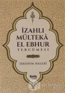 İzahlı Mülteka El Ebhur Tercümesi Cilt 3 (Ciltli)