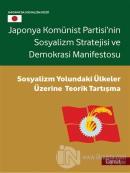 Japonya Komünist Partisi'nin Sosyalizm Stratejisi ve Demokrasi Manifestosu