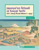 Japonya'nın İktisadi ve Sosyal Tarihi (Ciltli)