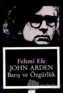 John Arden Barış ve Özgürlük