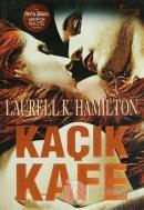 Kaçık Kafe Bir Anita Blake Vampir Avcısı Romanı