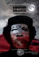 Kaddafi'nin Son Gecesi