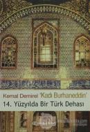 Kadı Burhaneddin 14. Yüzyılda Bir Türk Dehası