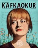 Kafka Okur Fikir Sanat ve Edebiyat Dergisi Sayı: 16 Mart - Nisan 2017