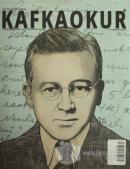 Kafka Okur Fikir Sanat ve Edebiyat Dergisi Sayı: 5 Mayıs - Haziran 2015