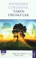 """Kafka'dan Coelho'ya """"Yakın Okuma""""lar"""