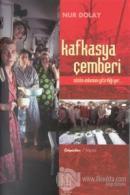 Kafkasya Çemberi
