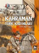 Kahraman Türk Kadınları (Ciltli)