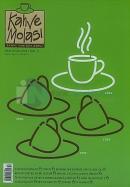 Kahve Molası Sayı: 2Kahve Yanında DergiMart - Nisan 2005