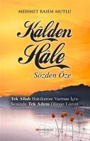 Kalden Hale : Sözden Öze