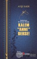 Kalem Anne Derse