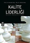 Kalite Liderliği Dorukları Düşleyenlerin Kitabı