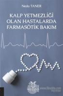 Kalp Yetmezliği Olan Hastalarda Farmasötik Bakım