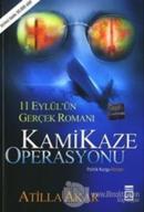 Kamikaze Operasyonu  11 Eylül'ün Gerçek Romanı