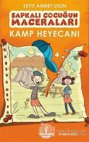 Kamp Heyecanı - Şapkalı Çocuğun Maceraları (Ciltli)
