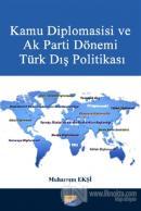 Kamu Diplomasisi ve Ak Parti Dönemi Türk Dış Politikası
