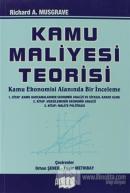 Kamu Maliyesi Teorisi Kamu Ekonomisi Alanında Bir İnceleme