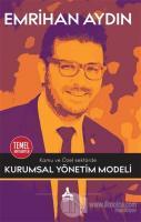 Kamu ve Özel Sektörde Kurumsal Yönetim Modeli