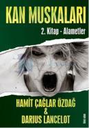 Alametler - Kan Muskaları 2.Kitap