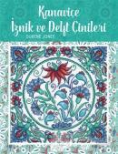 Kanaviçe İznik ve Delft Çinileri
