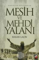 Kandırılan Müslümanlar Mesih ve Mehdi Yalanı