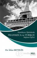 Kanıtlayıcı Metinlerde Fransızca ve Türkçe Bağlama Öğeleri