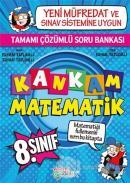 Kankam Matematik 8. Sınıf Tamamı Çözümlü Soru Bankası