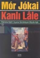 Kanlı LalePatrona Halil'i İsyana Sürükleyen Büyük Aşk