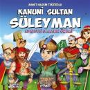 Kanuni Sultan Süleyman - Adaletli Olmanın Önemi