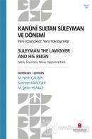 Kanuni Sultan Süleyman ve Dönemi