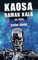 Kaosa Ramak Kala Yıl 2033