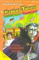 Kaplan Takımı - 11: Korku Tünelindeki Vampir Lunapark Serüveni