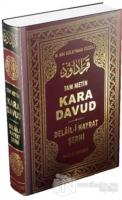 Kara Davud - Delail-i Hayrat Şerhi (Şamua) (Ciltli)