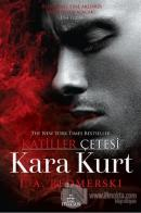 Kara Kurt - Katiller Çetesi (Ciltli)