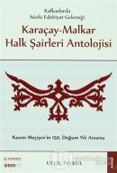 Karaçay - Malkar Halk Şairleri Antolojisi