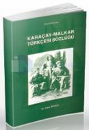 Karaçay-Malkar Türkçesi Sözlüğü