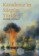 Karadeniz'in Sürgün Türkleri