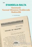 Karamanlı Yazınsal Mirasının Ocaklarında Madencilik