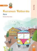 Karavan Yollarda - Kars