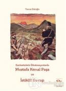 Karikatürlerle İllüstrasyonlarda Mustafa Kemal Paşa ve İstiklal Savaşı