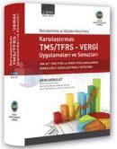 Karşılaştırmalı TMS/TFRS - Vergi Uygulamaları ve Sonuçları
