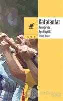 Katalanlar - Avrupa'da Ayrılıkçılık