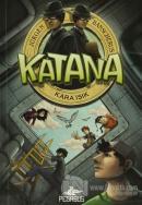 Katana 2 - Kara Işık