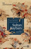 Katibinin Gözünden Sultan Baybars