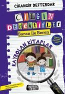 Kaybolan Kitaplar - Çılgın Dedektifler Baran ile Beren (Ciltli)