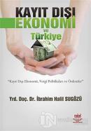 Kayıt Dışı Ekonomi ve Türkiye