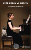 Kedi, Kadın ve Chopin