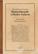 Kelam ile Tasavvuf Arasında: Bahaeddinzade ve Kader Anlayışı
