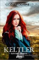 Keltler - Son Esir / Arunas (Ciltli)