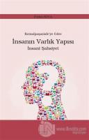 Kemalpaşazade'ye Göre İnsanın Varlık Yapısı İnsani Şahsiyet